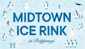 MIDTOWN ICE RINK in Roppongi本馆