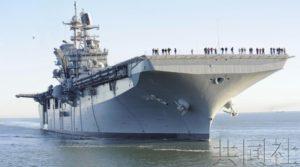 """美军佐世保基地将部署""""美国""""号两栖攻击舰"""