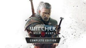 全DLC完整收录《巫师3:狂猎完全版》Switch移植版日本发售日公开