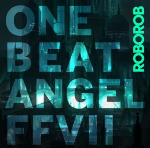 《FFVII 重制版》最新专辑「One Beat Angel FFVII」即将推出,人气收录曲目开放试听