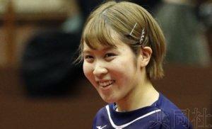 日本乒乓名将平野美宇表示将备战奥运