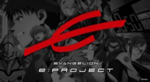 「EVA」电竞品牌EVANGELION e:PROJECT公开