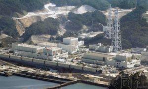 宫城知事拟同意重启女川核电站2号机组